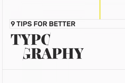 Tips For Better Typography