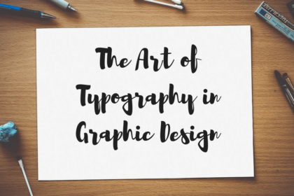 The Art of Typography in Graphic Design(1).png