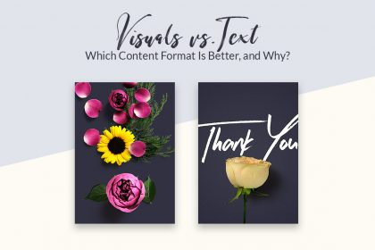 Visuals vs. Text: Which Content Format Is Better, and Why?