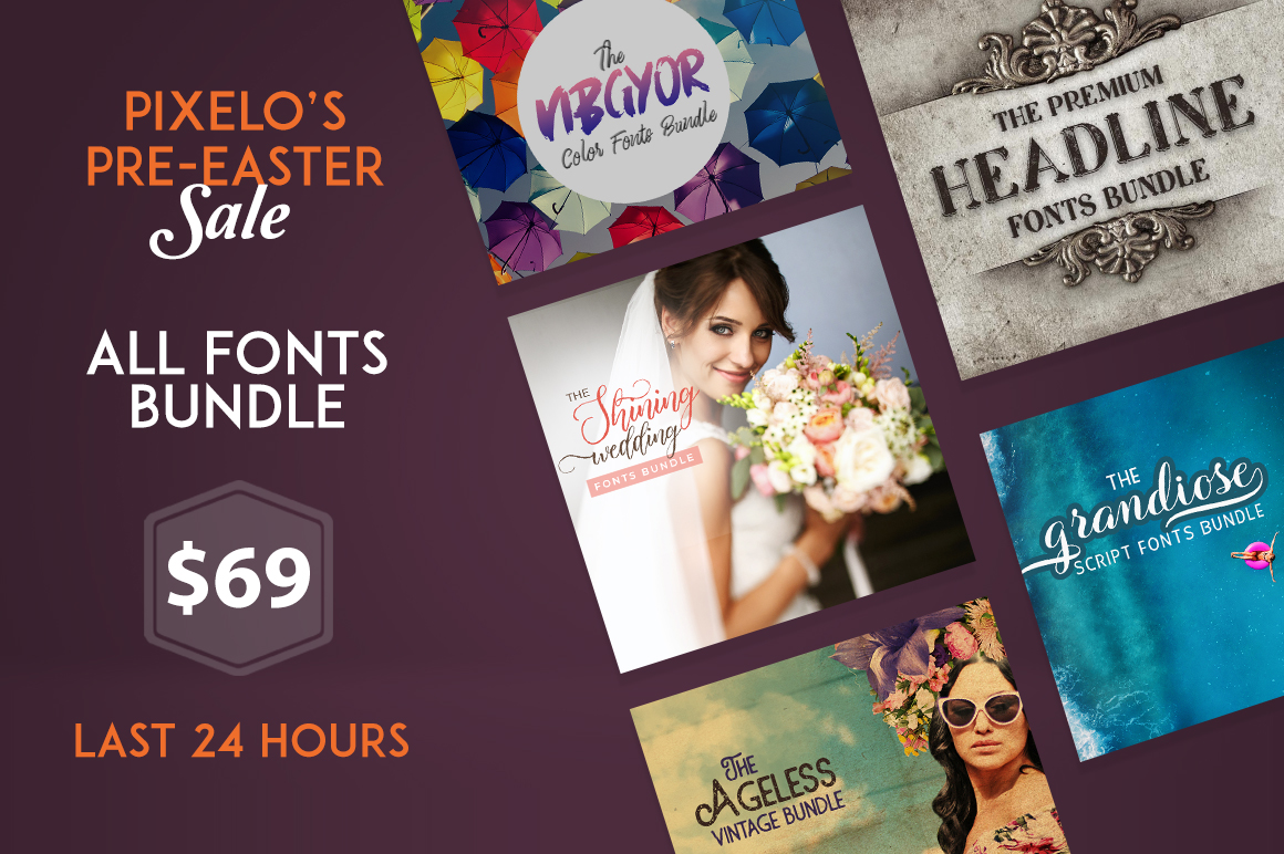 The Pre- Easter Mega Offer 2019: Get All Fonts Bundle $69
