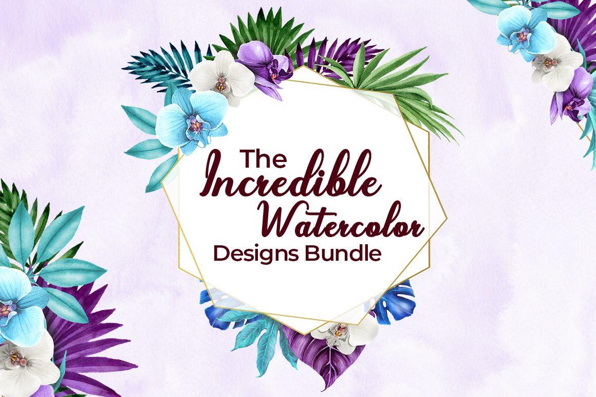 The Incredible Watercolor Designs Bundle