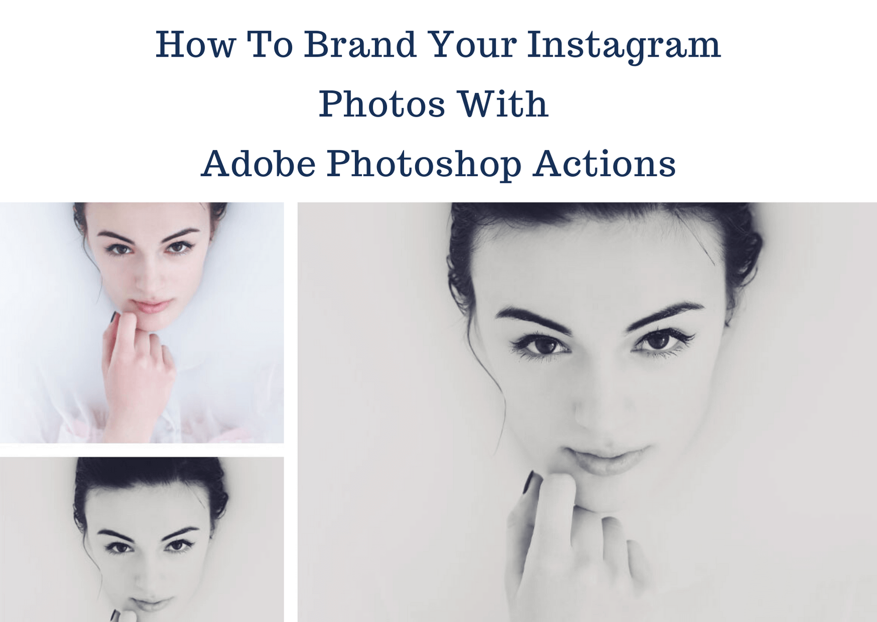 How To Brand Your Instagram Photos With Adobe Photoshop Actions